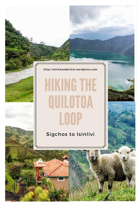 Hiking the Quilotoa Loop | Sigchos to Isinlivi | Ecuador | MichWanderlust