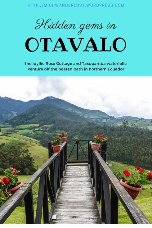 Rose Cottage Otavalo and little-visited Taxopamba waterfalls | Otavalo | Ecuador | hiking | things to do in Otavalo