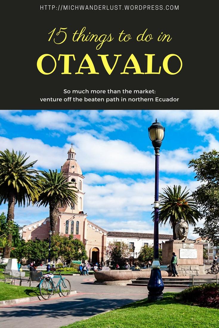 15 things to do in Otavalo, Ecuador   MichWanderlust   #Ecuador #travel