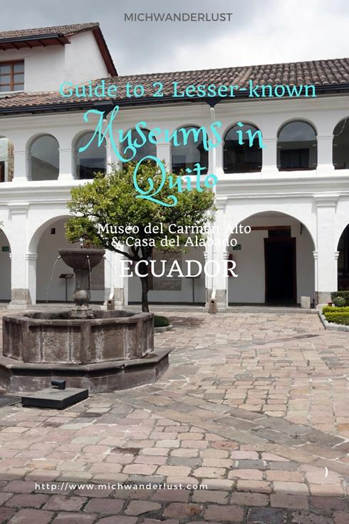 2 lesser-known museums in Quito | Ecuador | Museo del Carmen Alto | Casa del Alabado | Things to do in Quito