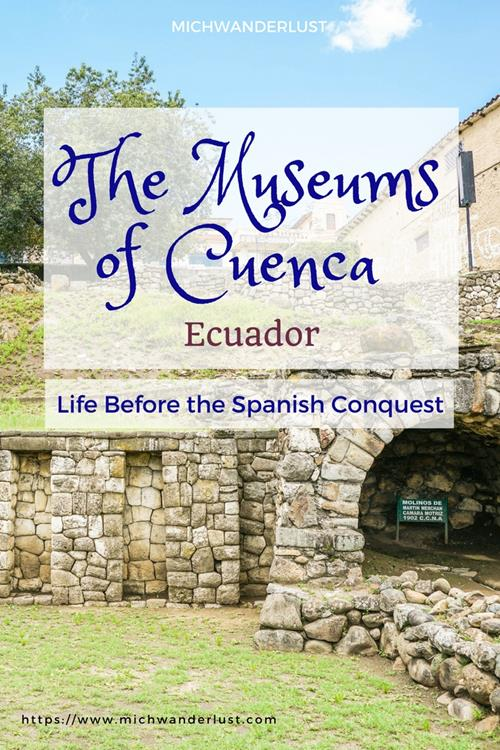 3 Cuenca Museums on Pre-Columbian cultures for history and culture fans to visit in #Cuenca #Ecuador #travel #CuencaMuseums